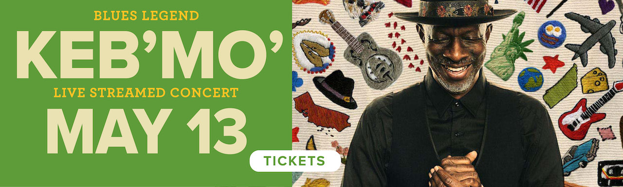 Click to reserve your spot to see Keb' Mo'!